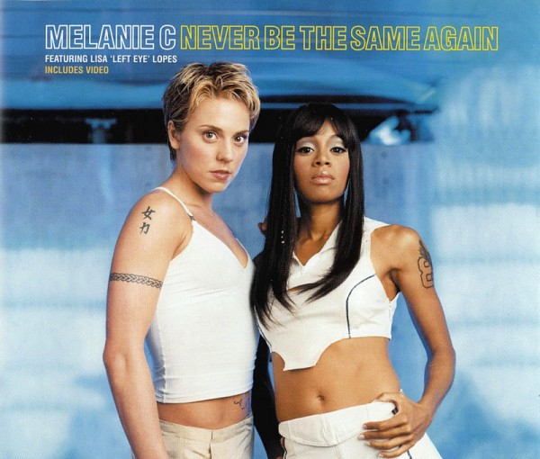 Melanie C - Never Be The Same Again.jpg