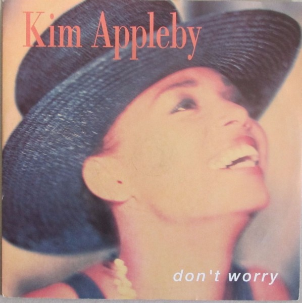 Kim Appleby - Don't Worry.jpg