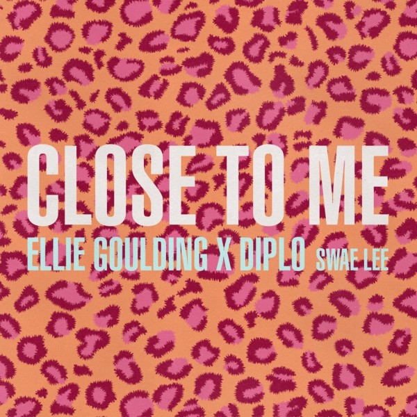 Ellie Goulding, Diplo, Swae Lee - Close To Me.jpg