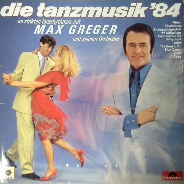 Max Greger – Die Tanzmusik '84.jpg