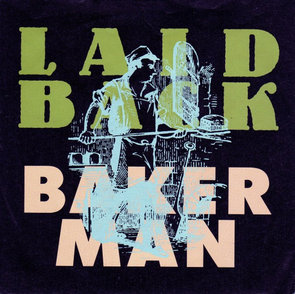 Laid Back - Bakerman.jpg