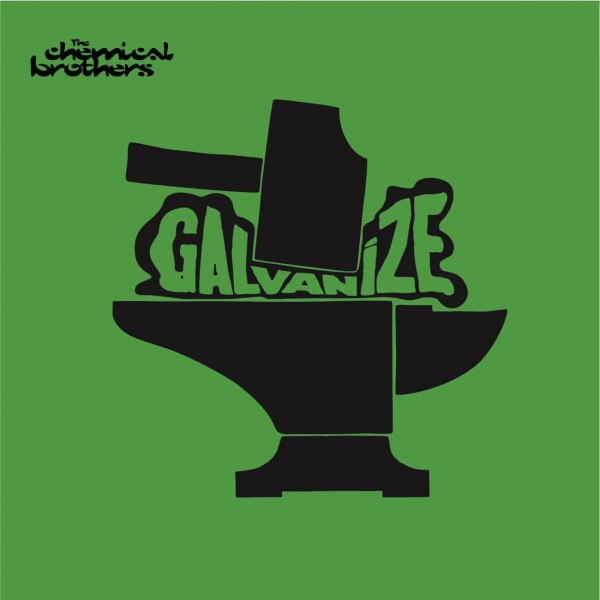 The Chemical Brothers - Galvanize.jpg