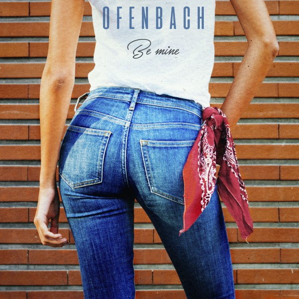 Ofenbach - Be Mine.jpg