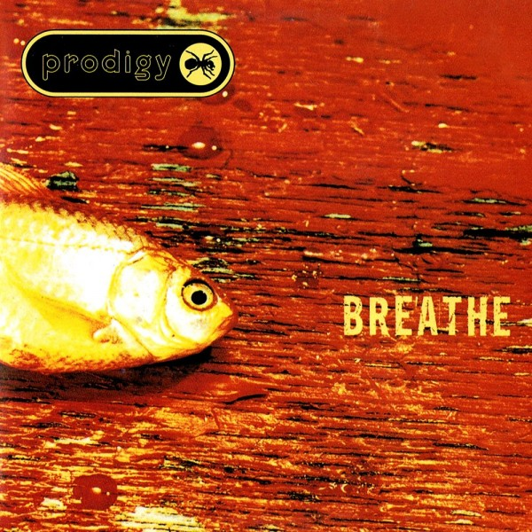 The Prodigy - Breathe.jpg