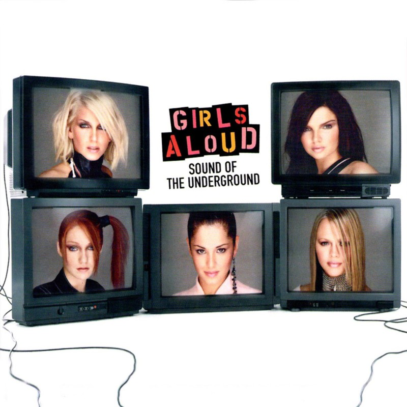Girls Aloud - Sound Of The Underground.jpg