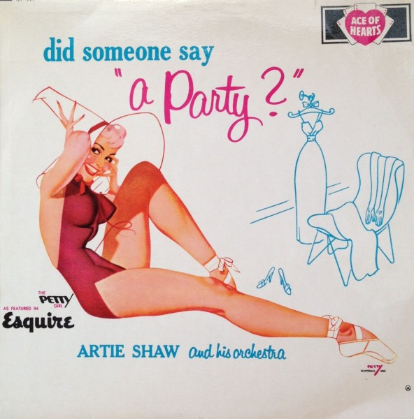 1956 Artie Shaw And His Orchestra - Did Someone Say A Party.jpg