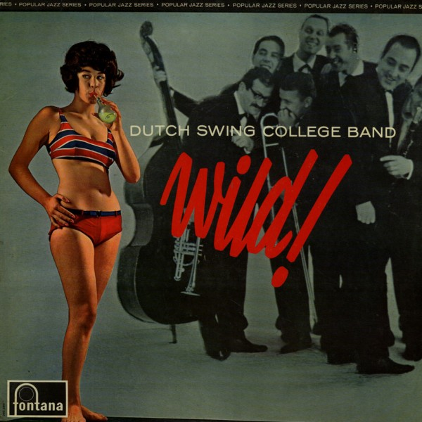 1965 Dutch Swing College Band – Wild!.jpg