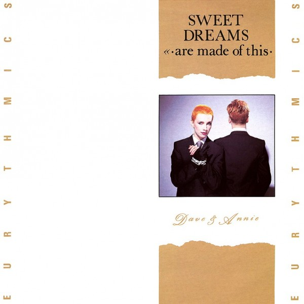 Eurythmics - Sweet Dreams (Are Made Of This).jpg
