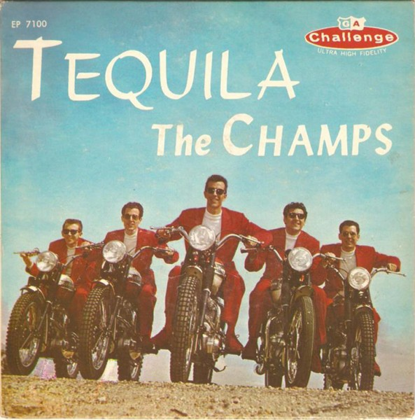 The Champs - Tequila.jpg