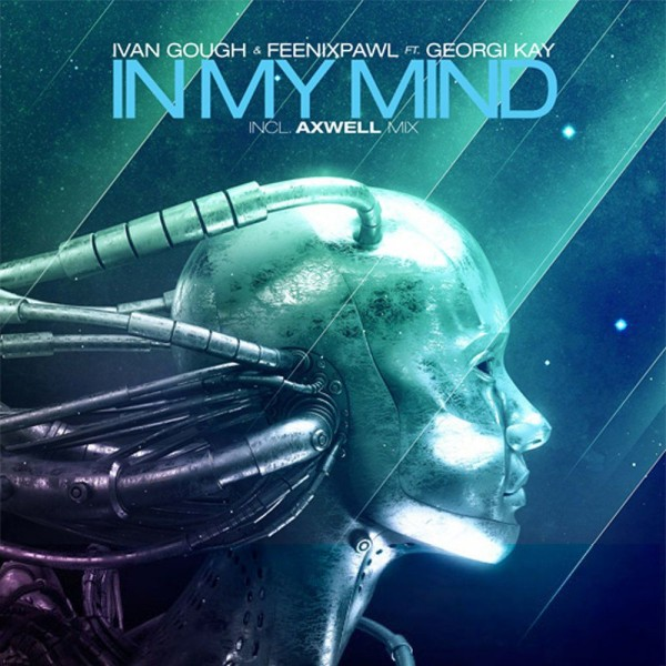 Ivan Gough & Feenixpawl ft. Georgi Kay - In My Mind.jpg