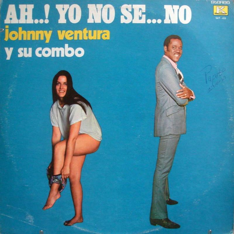 Johnny Ventura Y Su Combo – Ah..! Yo No Se..No 1971.jpg