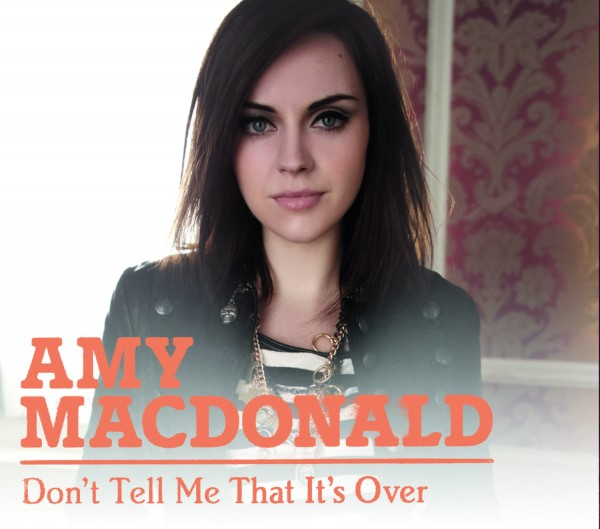 Amy Macdonald - Don't Tell Me That It's Over.jpg