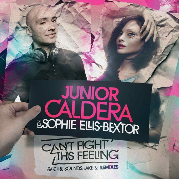 Junior Caldera feat. Sophie Ellis Bextor - Can't Fight This Feeling.jpg