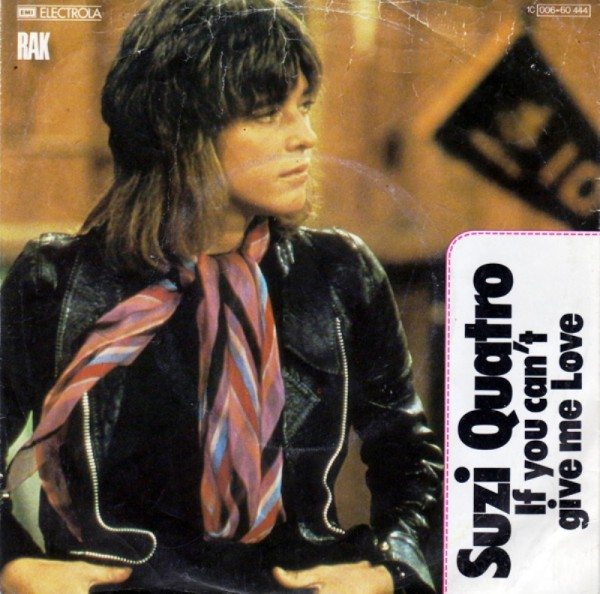 Suzi Quatro - If You Can't Give Me Love.jpg