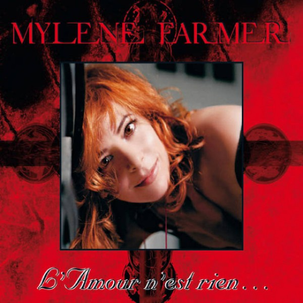 Mylène Farmer - L'amour n'est rien.jpg