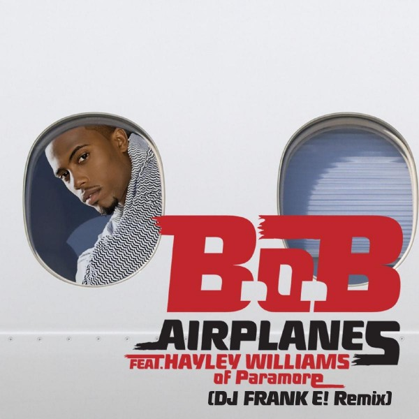 B.o.B feat. Hayley Williams of Paramore - Airplanes.jpg