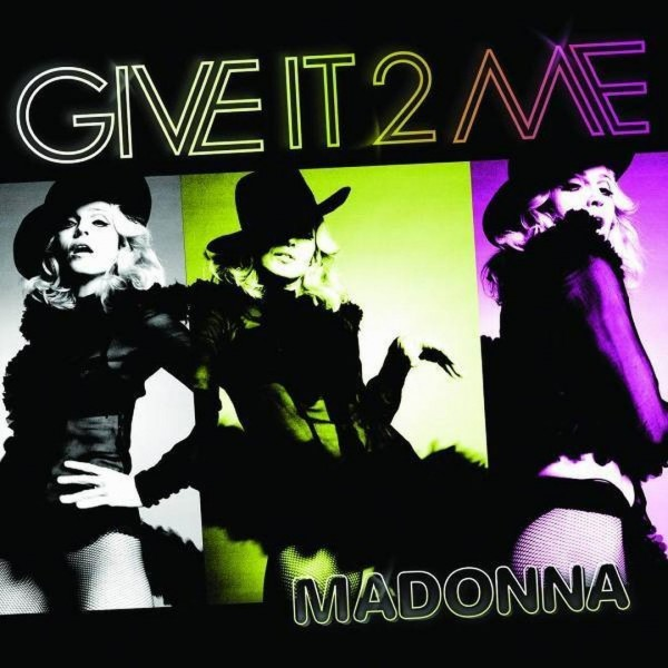 Madonna feat. Pharrell - Give It 2 Me.jpg