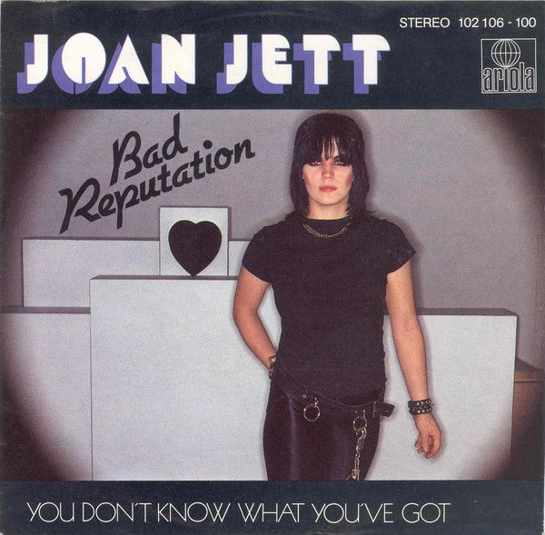 Joan Jett - Bad Reputaion.jpg