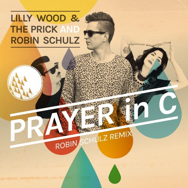 Lilly Wood & The Prick and Robin Schulz - Prayer In C (Robin Schulz Remix).jpg