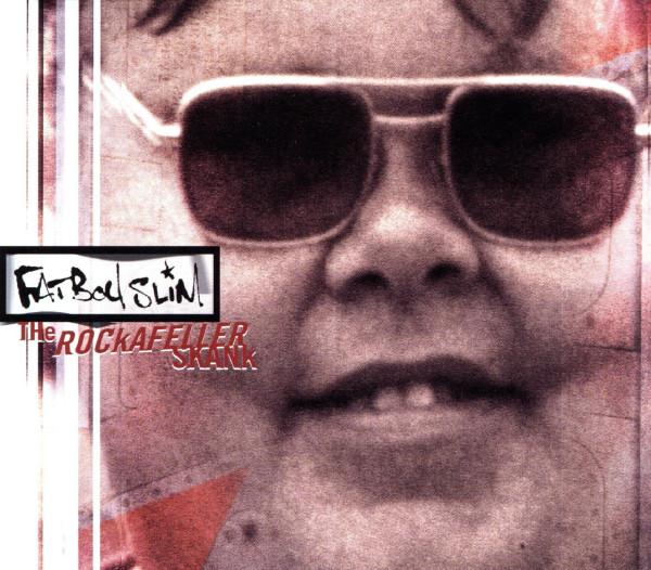 Fatboy Slim - Rockafeller Skank.jpg