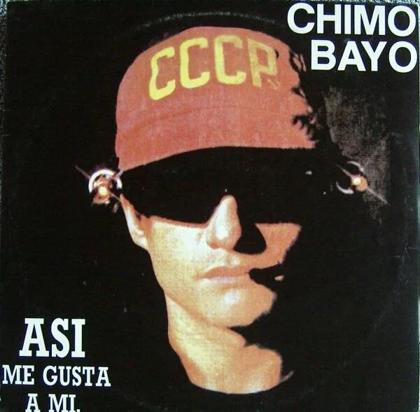 Chimo Bayo - Asi Me Gusta A Mi (X-Si X-No).jpg