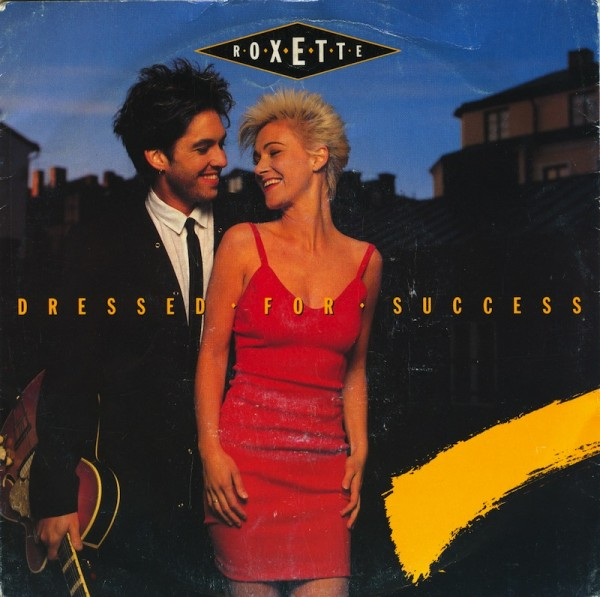 Roxette - Dressed For Success.jpg