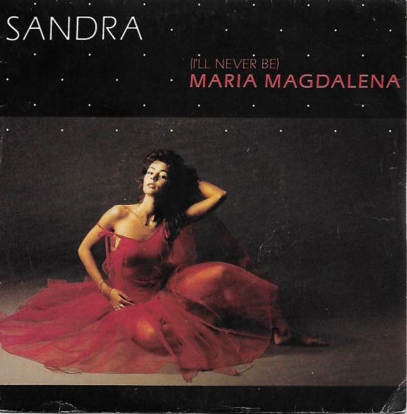 Sandra – (I'll Never Be) Maria Magdalena.jpg