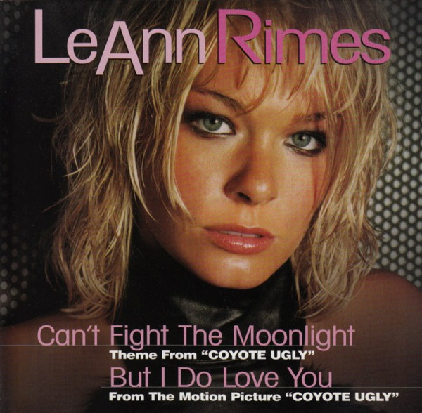LeAnn Rimes - Cant Fight The Moonlight.jpg
