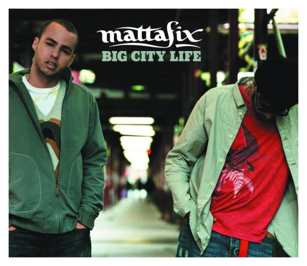 Mattafix - Big City Life.jpg