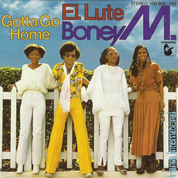 Boney M. - Gotta Go Home.jpg