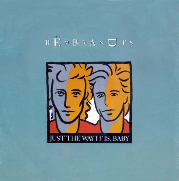 The Rembrandts - Just The Way It Is, Baby.jpg