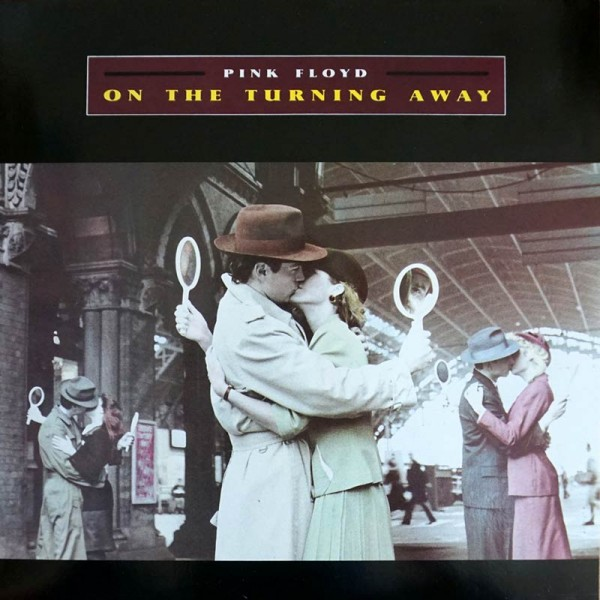 Pink Floyd - On the Turning Away.jpg