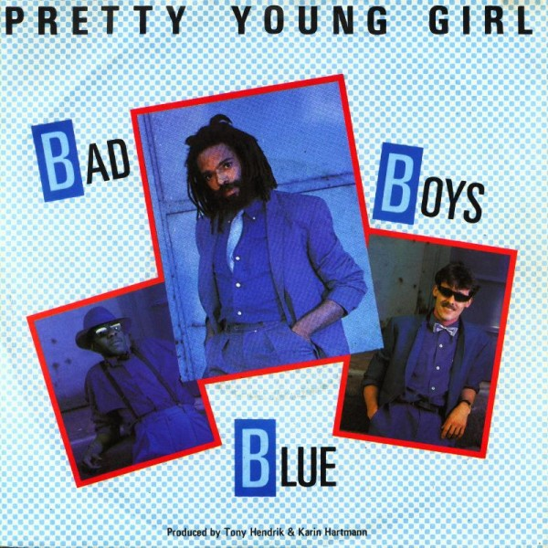 BAD BOYS BLUE - PRETTY YOUNG GIRL.jpg