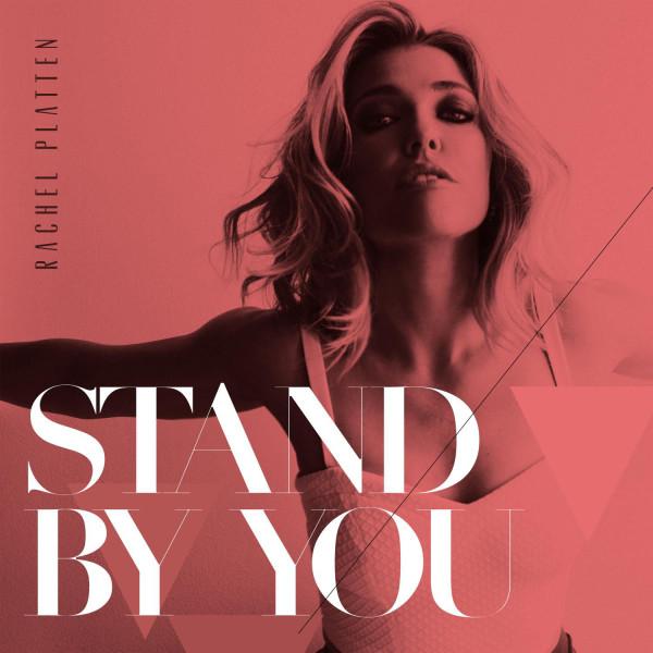 Rachel Platten - Stand By You.jpg