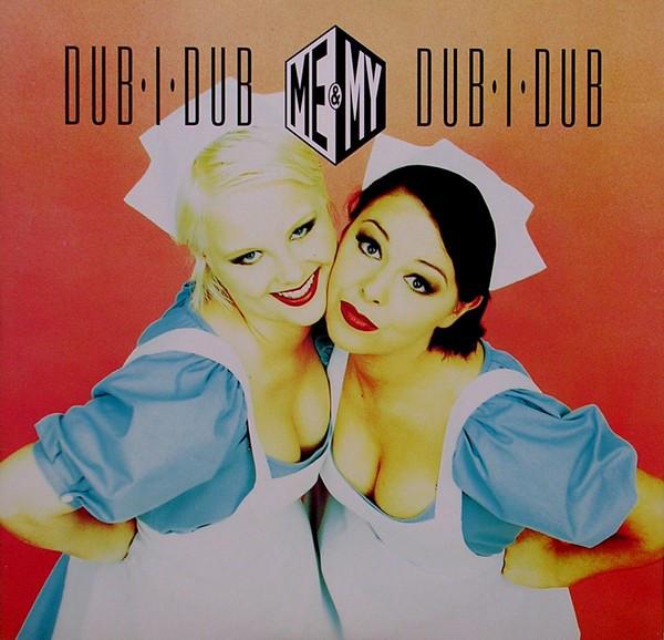 Me & My - Dub-I-Dub.jpg