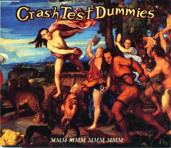 Crash Test Dummies - Mmm Mmm Mmm Mmm.jpg