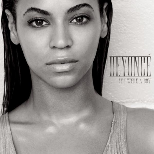 Beyoncé - If I Were A Boy.jpg