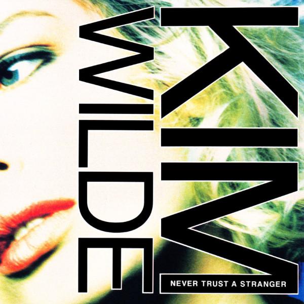 Kim Wilde - Never Trust A Stranger.jpg