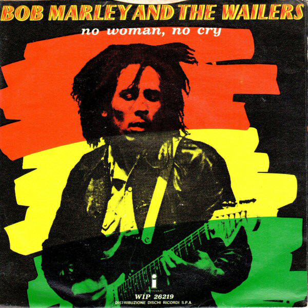 Bob Marley And The Wailers – No Woman, No Cry.jpg