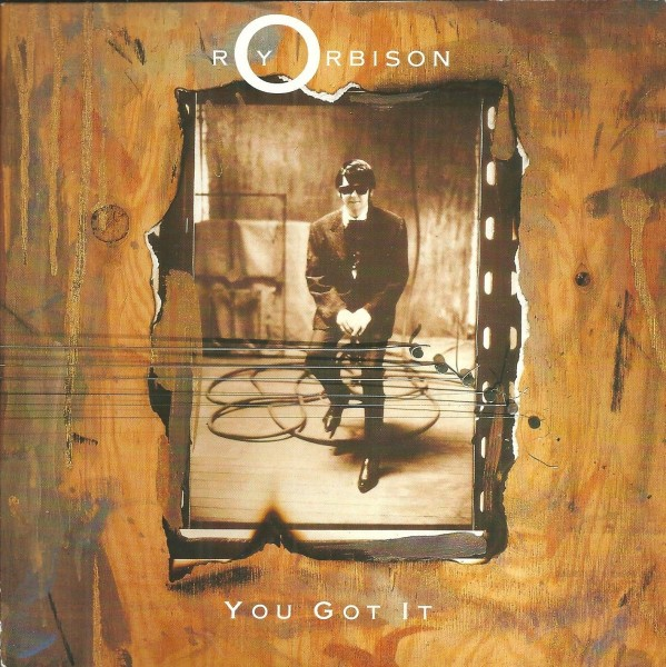 Roy Orbison - You Got It.jpg
