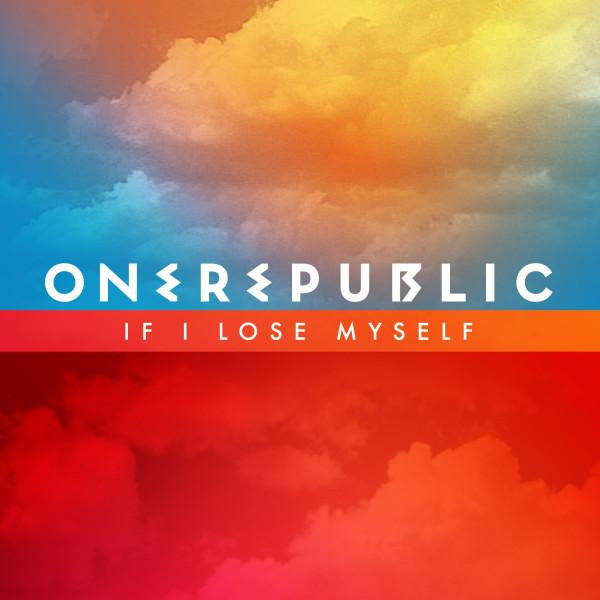 OneRepublic - If I Lose Myself.jpg