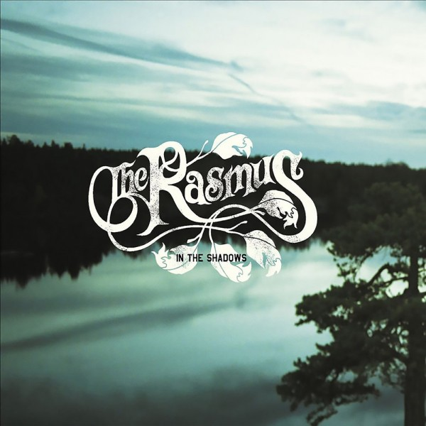 The Rasmus - In The Shadows.jpg
