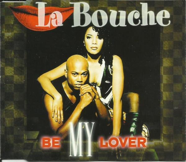 La Bouche - Be My Lover.jpg