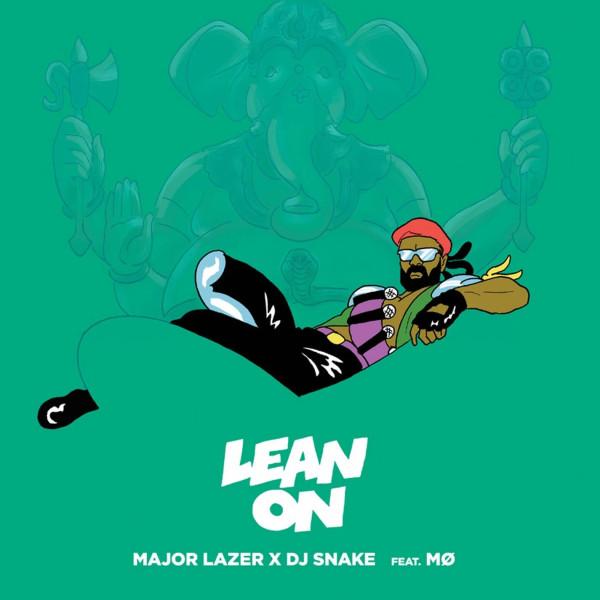 Major Lazer x DJ Snake Feat. MØ – Lean On.jpg