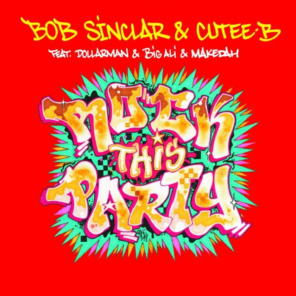 Bob Sinclar & Cutee B - Rock This Party (Everybody Dance Now).jpg