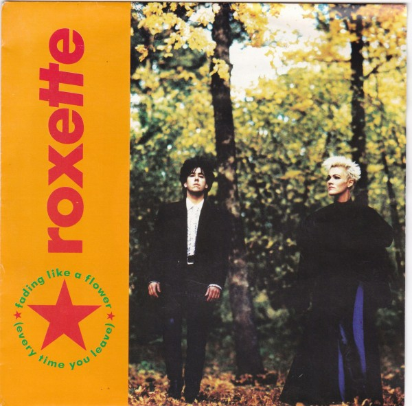 Roxette - Fading Like a Flower (Every Time You Leave).jpg