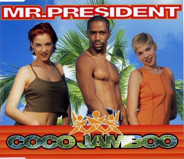 Mr.President - Coco Jamboo.jpg