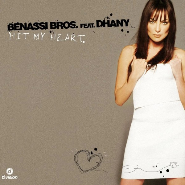 Benassi Bros Feat. Dhany - Hit My Heart.jpg
