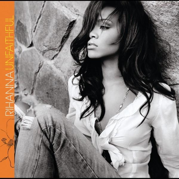 Rihanna - Unfaithful.jpg
