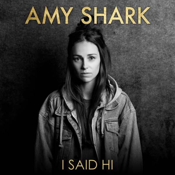 Amy Shark - I Said Hi.jpg